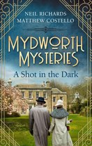 Mydworth Mysteries - A Shot in the Dark