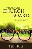 Focusing Your Church Board