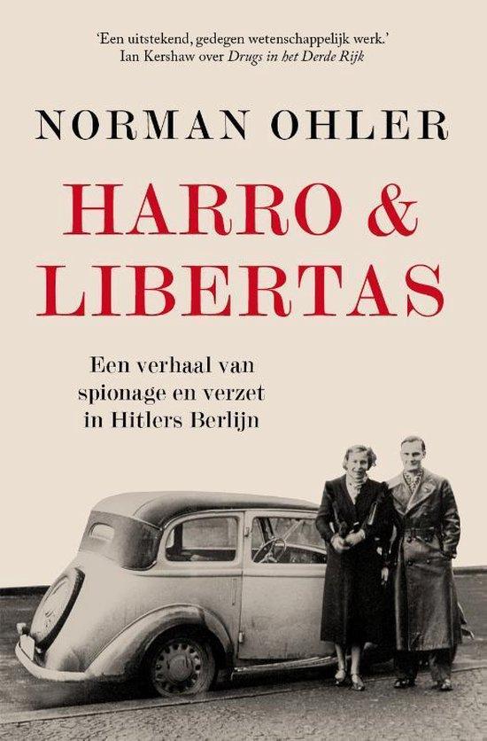 Harro & Libertas - Norman Ohler  