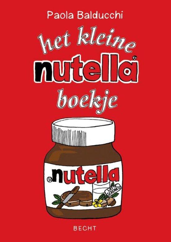 Het kleine Nutella boekje - Paola Balducchi |