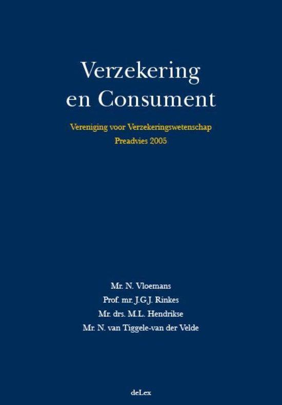 Vereniging voor Verzekeringswetenschap - Vereniging voor Verzekeringswetenschap Verzekering en consument - N. Vloemans |