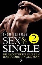 Sex & the Single 2 - De avonturen van een hardcore single man