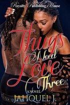 Thugs Need Love 3