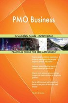 PMO Business A Complete Guide - 2020 Edition