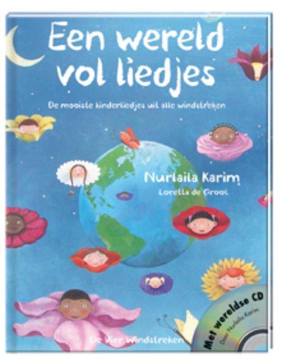 Een wereld vol liedjes - Nurlaila Karim |