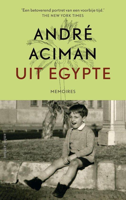 Uit Egypte - André Aciman | Fthsonline.com
