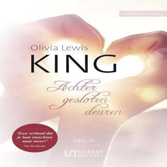 King 3 - Achter gesloten deuren - Olivia Lewis |