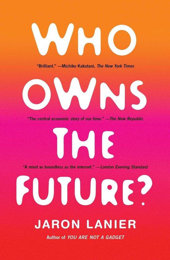 Boek cover Who Owns the Future? van Jaron Lanier (Paperback)