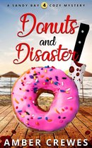 Donuts and Disaster