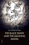 The Black Death and the Dancing Mania