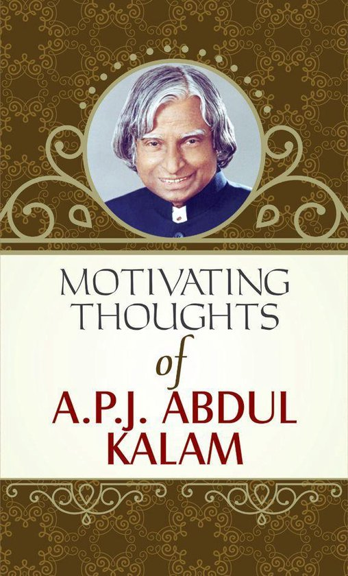 Motivating Thoughts APJ Abdul Kalam