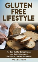 Gluten Free Lifestyle - Best Diet For Gluten Intolerance