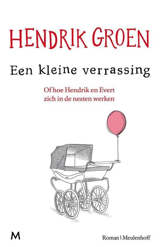 Boek cover Een kleine verrassing van Hendrik Groen (Paperback)