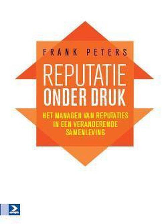Boek cover Reputatie onder druk van Frank Peters (Paperback)