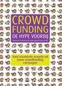 Crowdfunding, de hype voorbij