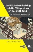 Juridische handreiking relatie BIM-protocol en de DNR 2011 (voor adviseurs en opdrachtgevers)