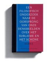 Filosofie & retorica 12 -   Een filosofisch onderzoek naar de oorsprong van onze ideeen over het sublieme en schone