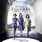 Hidden Figures - Unerkannte Heldinnen - Afroamerikanische Mathematikerinnen in der NASA (Gekürzt)