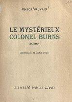 Le mystérieux colonel Burns