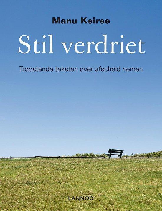 Boek cover Stil verdriet van Manu Keirse (Hardcover)