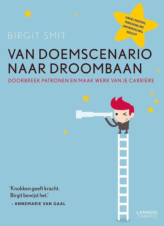Cover van het boek 'Van doemscenario naar droombaan'