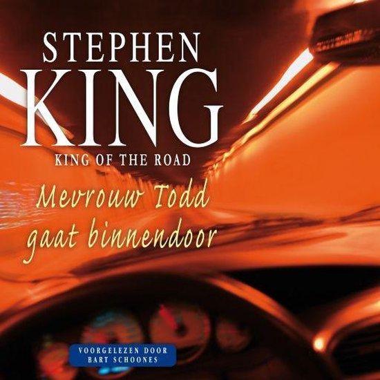 King of the Road - Mevrouw Todd gaat binnendoor - Stephen King |