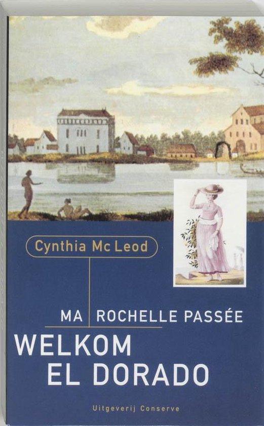 Cover van het boek 'Ma Rochelle Passee, Welkom El Dorado' van C. MacLeod