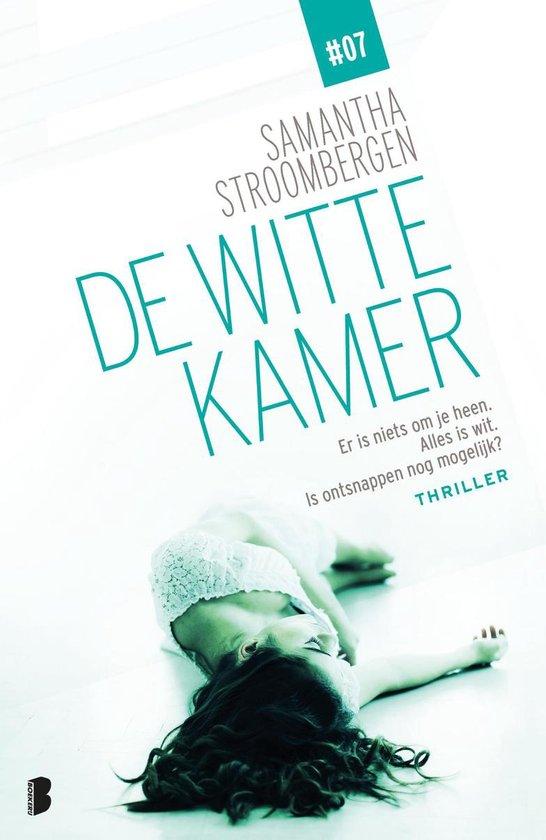De witte kamer 7 - De witte kamer - Samantha Stroombergen |