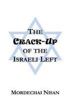 The Crack-Up of the Israeli Left