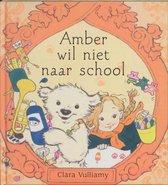 Amber wil niet naar school