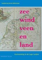 Vergeten Verleden van de Lage Landen 3 -   Zee, wind, veen en land