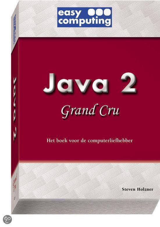 Java 2 grand cru - Holzner Steven |