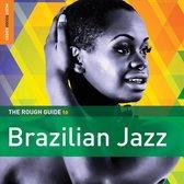 Brazilian Jazz. The Rough Guide