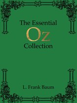 The Essential Oz Collection