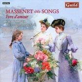 Ivr D'Amour - Songs By Jules Massenet