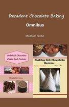 Decadent Chocolate Baking - Omnibus