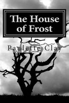 The House of Frost