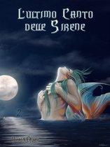 L'Ultimo Canto delle Sirene