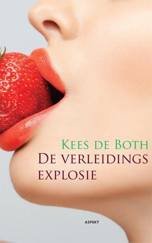 De verleidingsexplosie - Kees de Both   Fthsonline.com