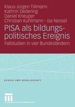 Pisa ALS Bildungspolitisches Ereignis