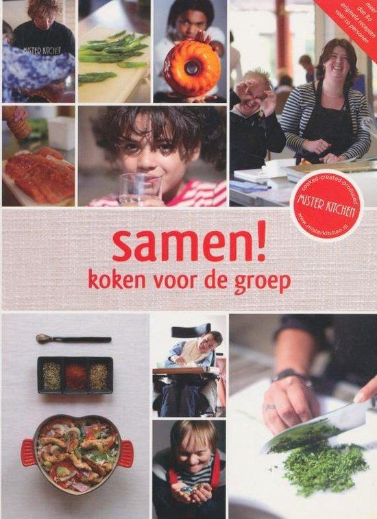Samen! Koken Voor De Groep - Mister Kitchen pdf epub
