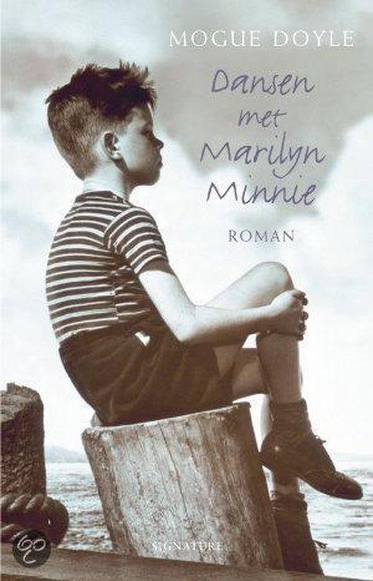 Dansen Met Marilyn Minnie - Mogue Doyle |