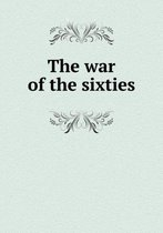 The War of the Sixties