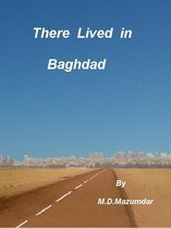 There Lived in Baghdad