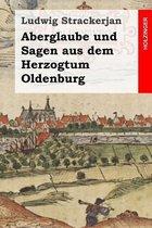Omslag Aberglaube Und Sagen Aus Dem Herzogtum Oldenburg