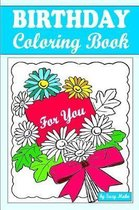 Birthday Coloring Book for You