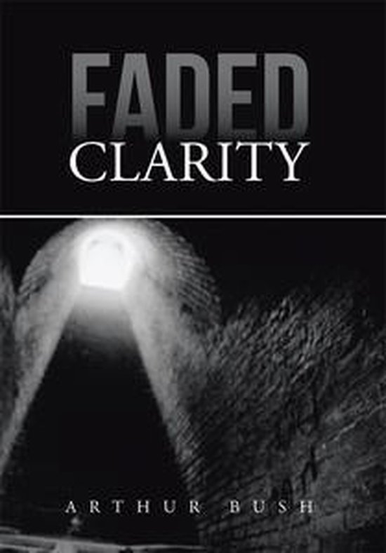 Faded Clarity