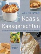 Alles Over Kaas En Kaasgerechten