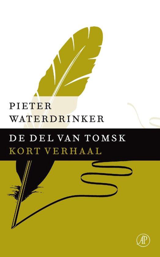 De del van Tomsk - Pieter Waterdrinker pdf epub