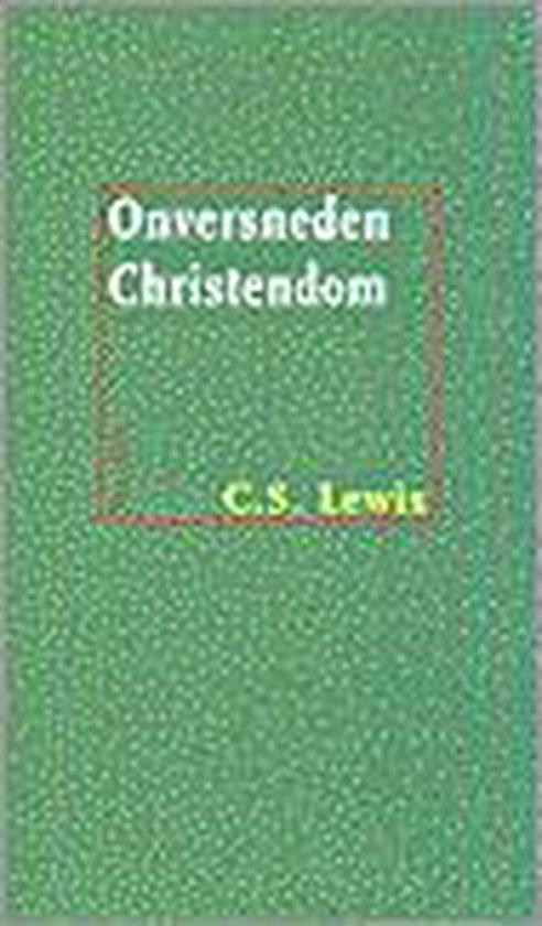 Onversneden christendom